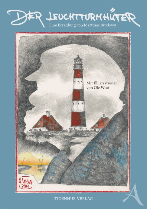 """Buch von Matthias Brodowy und Ole West """"DER LEUCHTTURMHÜTER"""" - NUR NOCH WENIGE EXEMPLARE !!"""