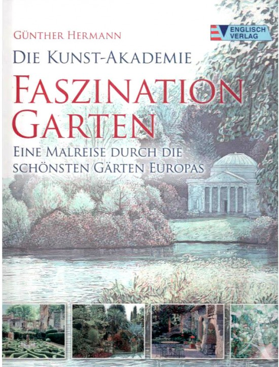 """Buch, """"Faszination Garten"""", Günther Hermann HANDSIGNIERT!"""