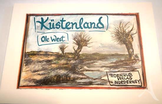 """HANDSIGNIERT !! Buch von OLE WEST - """"Küstenland"""" - KLEINER Bestand !"""