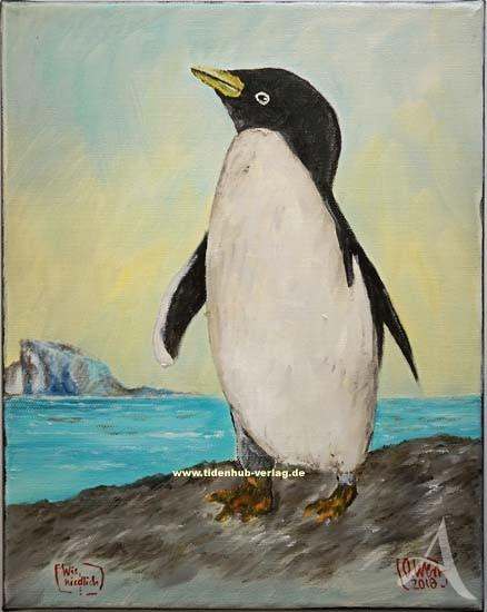 "ÖLBILD --  ""Wie niedlich (Pinguin)"" -- Ole West - UNIKAT"
