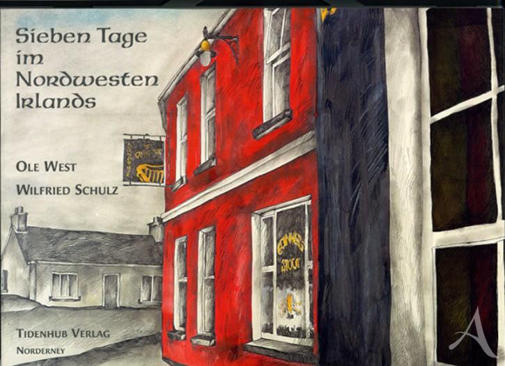 """HANDSIGNIERT !! Buch """"Sieben Tage im Nordwesten Irlands"""" von OLE WEST"""