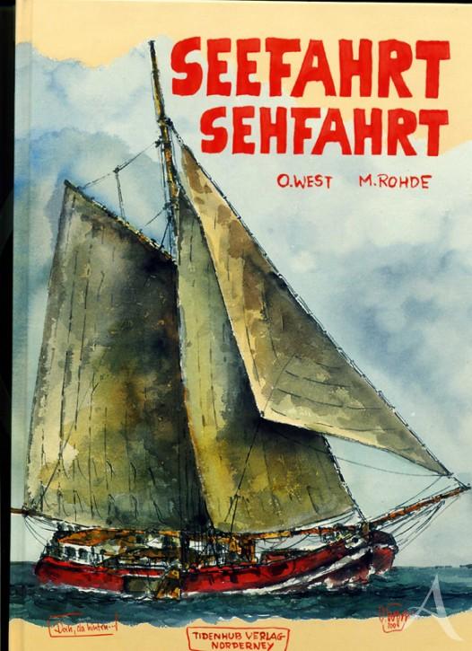 """HANDSIGNIERT !! Buch """"Seefahrt - Sehfahrt"""" von OLE WEST"""