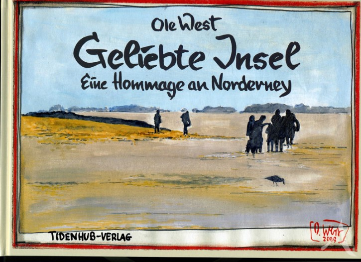 """HANDSIGNIERT !! Buch von OLE WEST - """"Geliebte Insel"""""""