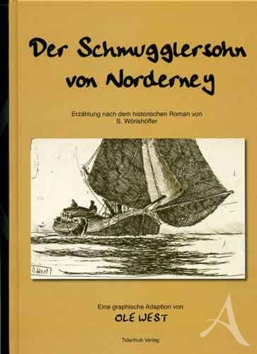 """HANDSIGNIERT !!! Buch """"Der Schmugglersohn von Norderney"""" - OLE WEST"""