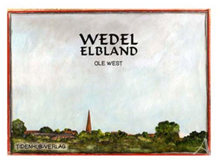 """Buch von OLE WEST - """"WEDEL- ELBLAND"""", Limitiert & Handsigniert !"""