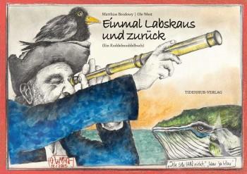 """HANDSIGNIERT !! """"Einmal LABSKAUS und zurück""""  - Buch von OLE WEST mit Matthias Brodowy"""