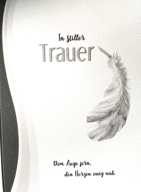 """Trauerkarte """"In stiller Trauer - Dem Auge fern, den Herzen ewig nah."""""""
