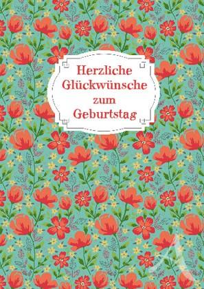 """Doppelkarte """"Herzliche Glückwünsche zum Geburtstag"""""""