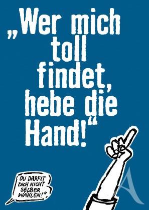 """Postkarte """"Wer mich toll findet, hebe die Hand!"""""""