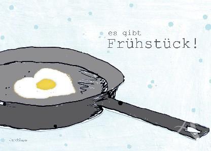 "Postkarte ""...es gibt Frühstück!"""