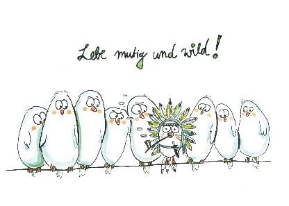 "Postkarte ""Lebe mutig und wild !"""